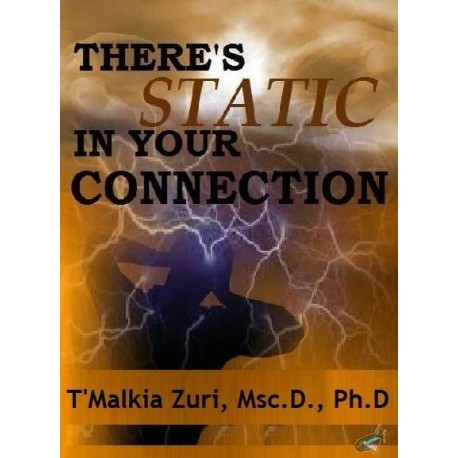 There's Static in Your Connection